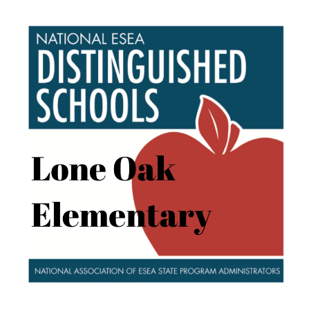 Lone Oak Elementary Nationally Recognized For Success in 2020